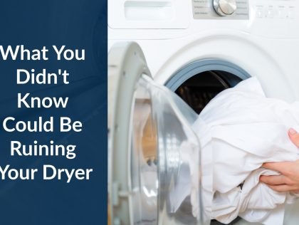 When Is The Last Time You Had Your Dryer Vent Cleaned?